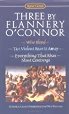 Three by Flannery O'Connor (Signet Classics)…