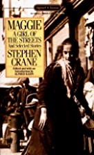 "a review of stephen cranes novella maggie a girl of the streets A destructive society exposed in steven  - stephen crane's maggie, a girl of the streets  - stephen crane's novella, ""maggie: a girl of."