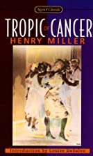 Tropic of Cancer (Harper Perennial Modern…