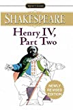 William Shakespeare: Henry IV: Part Two (Signet Classics)
