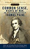 Paine, Thomas: Common Sense, the Rights of Man, and Other Essential Writings
