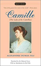 Camille: The Lady of the Camellias by…