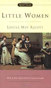 Little Women (Signet Classics) by Louisa May…