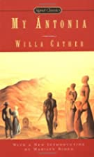 My Antonia (Signet Classics) by Willa Cather