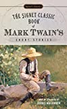 Twain, Mark: The Signet Classic Book of Mark Twain's Short Stories (Signet Classics)