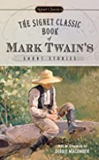 The Signet Classic Book of Mark Twain's…