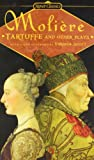 Moliere, Jean Baptiste: Tartuffe And Other Plays