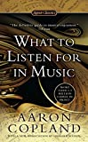 Copland: What to Listen For in Music (11) by Copland, Aaron [Mass Market Paperback (2011)]