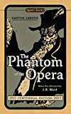 Leroux, Gaston: The Phantom of the Opera (Centennial Edition) (Signet Classics)