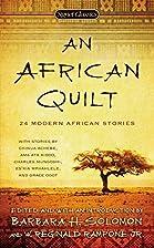 An African Quilt: 24 Modern African Stories…
