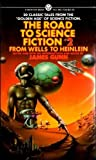 Gunn, James: The Road to Science Fiction: Volume 2: From Wells to Heinlein (v. 2)