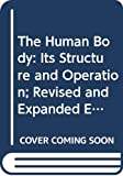 Isaac Asimov: The Human Body: Its Structure and Operation; Revised and Expanded Edition (Mentor Series)