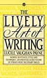 Payne, Lucile Vaughan: Lively Art of Writing