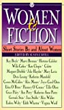 Cahill, Susan: Women and Fiction (Mentor Series)