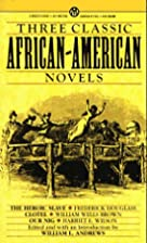 Three Classic African-American Novels by…