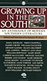 Jones, Suzanne: Growing up in South: An Anthology of Modern Southern Literature