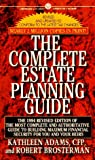 Brosterman, Robert: The Complete Estate Planning Guide: Updated to Include Tax Changes to 1994