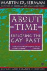Duberman, Martin: About Time: Exploring the Gay Past
