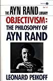 Peikoff, Leonard: Objectivism: The Philosophy of Ayn Rand 0003195542