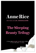 The Sleeping Beauty Novels: The Claiming of…