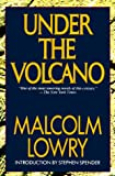Lowry, Malcolm: Under the Volcano