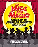 Maltin, Leonard: Of Mice and Magic: A History of American Animated Cartoons
