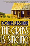 Lessing, Doris May: The Grass Is Singing
