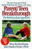Mira Kirshenbaum: Parent/Teen Breakthrough: The Relationship Approach
