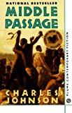 Charles Richard Johnson: Middle Passage