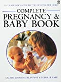 Lansky, Vicki: The Complete Pregnancy and Baby Book: A Guide to Prenatal, Infant, and Toddler Care (Plume)
