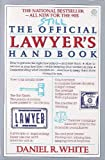 White, Daniel R.: Still the Official Lawyer's Handbook