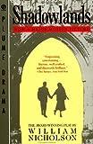 Nicholson, William: Shadowlands: A Play (Plume)