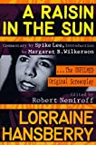Hansberry, Lorraine: A Raisin in the Sun: The Unfilmed Original Screenplay (Plume)