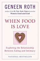 When Food Is Love: Exploring the…