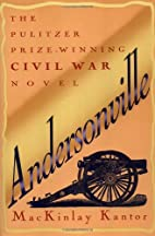Andersonville (Plume) by MacKinlay Kantor