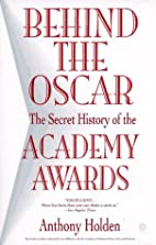 Behind the Oscar: The Secret History of the…