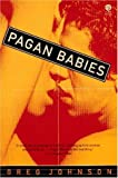 Johnson, Greg: Pagan Babies