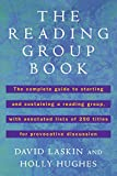 Laskin, David: The Reading Group Book: The Comp Gd to Starting and Sustaining a Reading Group...
