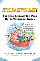 Scheisse: The Real German You Were Never&hellip;