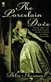 Sherman, Delia: Porcelain Dove
