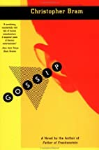 Gossip by Christopher Bram