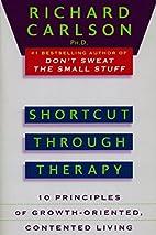 Shortcut through Therapy: Ten Principles of…