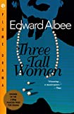 Albee, Edward: Three Tall Women