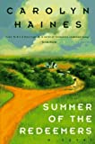 Haines, Carolyn: Summer of the Redeemers: A Novel