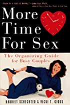 More Time for Sex: The Organizing Guide for…