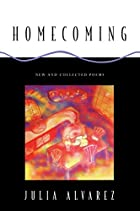 Homecoming: New and Collected Poems by Julia…