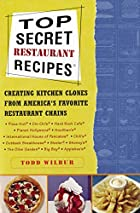 Top Secret Restaurant Recipes: Creating…