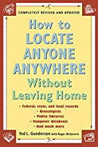 How to Locate Anyone Anywhere: Without…