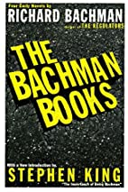 The Bachman Books : Four Early Novels by…