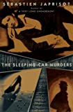 Japrisot, Sebastien: The Sleeping Car Murders
